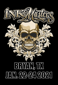 Ink Masters Tattoo Show Bryan 2021
