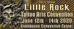 Little Rock Tattoo Arts Convention 2020