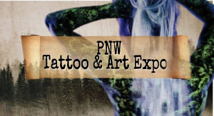 PNW Tattoo and Art Expo 2020